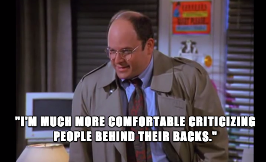 george_costanza_quote_criticism